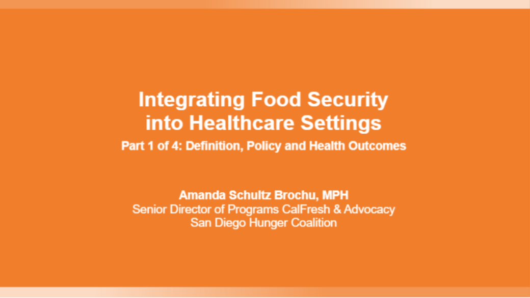 Integrating Food Security into Healthcare Settings - Part 1 of 4: Definition, Policy and Health Outcomes Banner