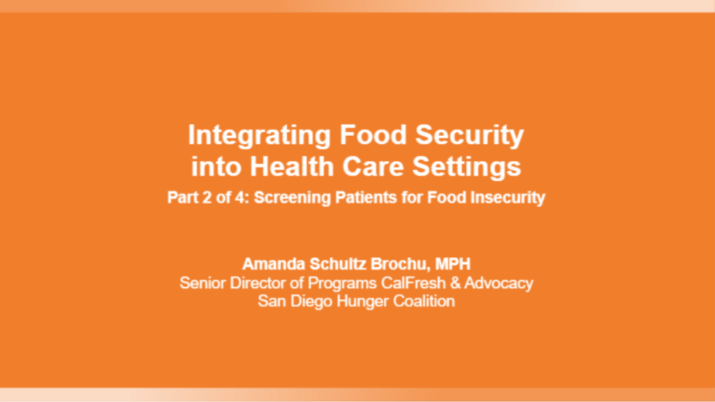 Integrating Food Security into Healthcare Settings - Part 2 of 4: Screening Patients for Food Insecurity Banner