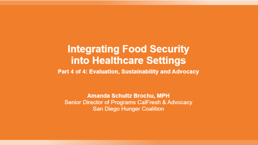 Integrating Food Security into Healthcare Settings - Part 4 of 4: Evaluation, Sustainability and Advocacy Banner